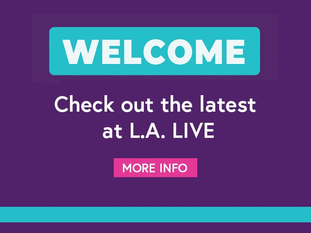 Get the latest updates and happenings at L.A. LIVE.