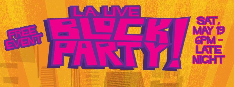 L.A. LIVE Block Party | L.A. LIVE