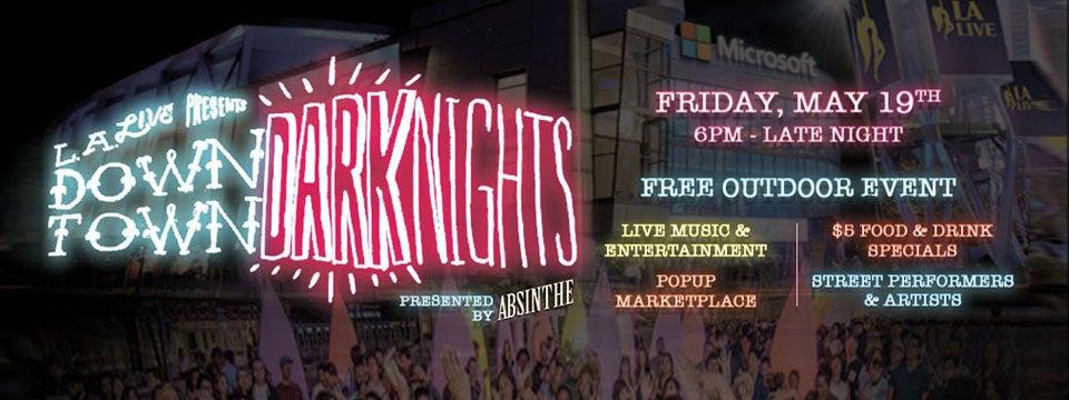 Dark Nights Presented by Avión | L.A. LIVE