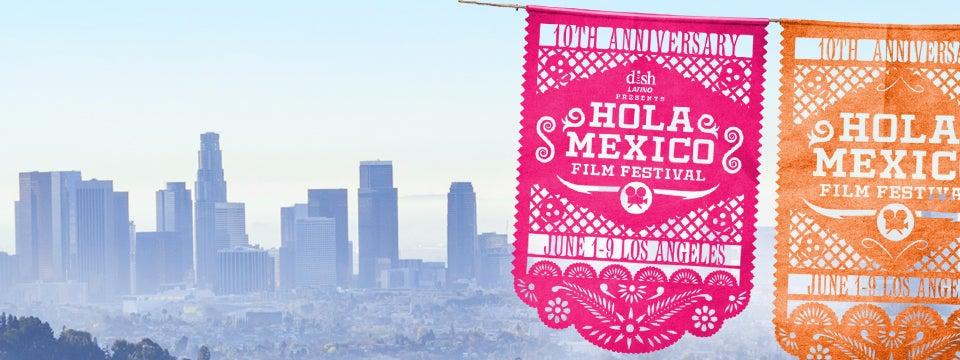Hola Mexico Film Festival 2018 | L.A. LIVE