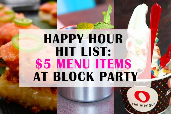 554f0df816bf Happy Hour Hit List   5 Menu Items at Block Party